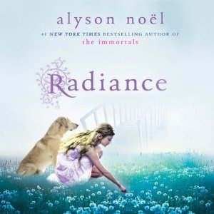 Radiance by Alyson Noel