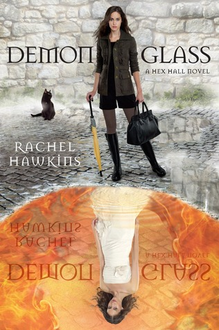 Demonglass (Hex Hall #2) by Rachel Hawkins