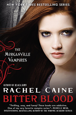 Bitter Blood: Morganville Vampires Book 13 by Rachel Caine Book Review