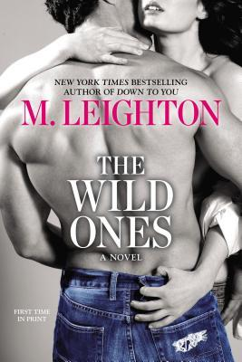 The Wild Ones by M. Leighton Book Review
