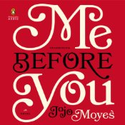 Me Before You by Jojo Moyes Audiobook Review and Giveaway
