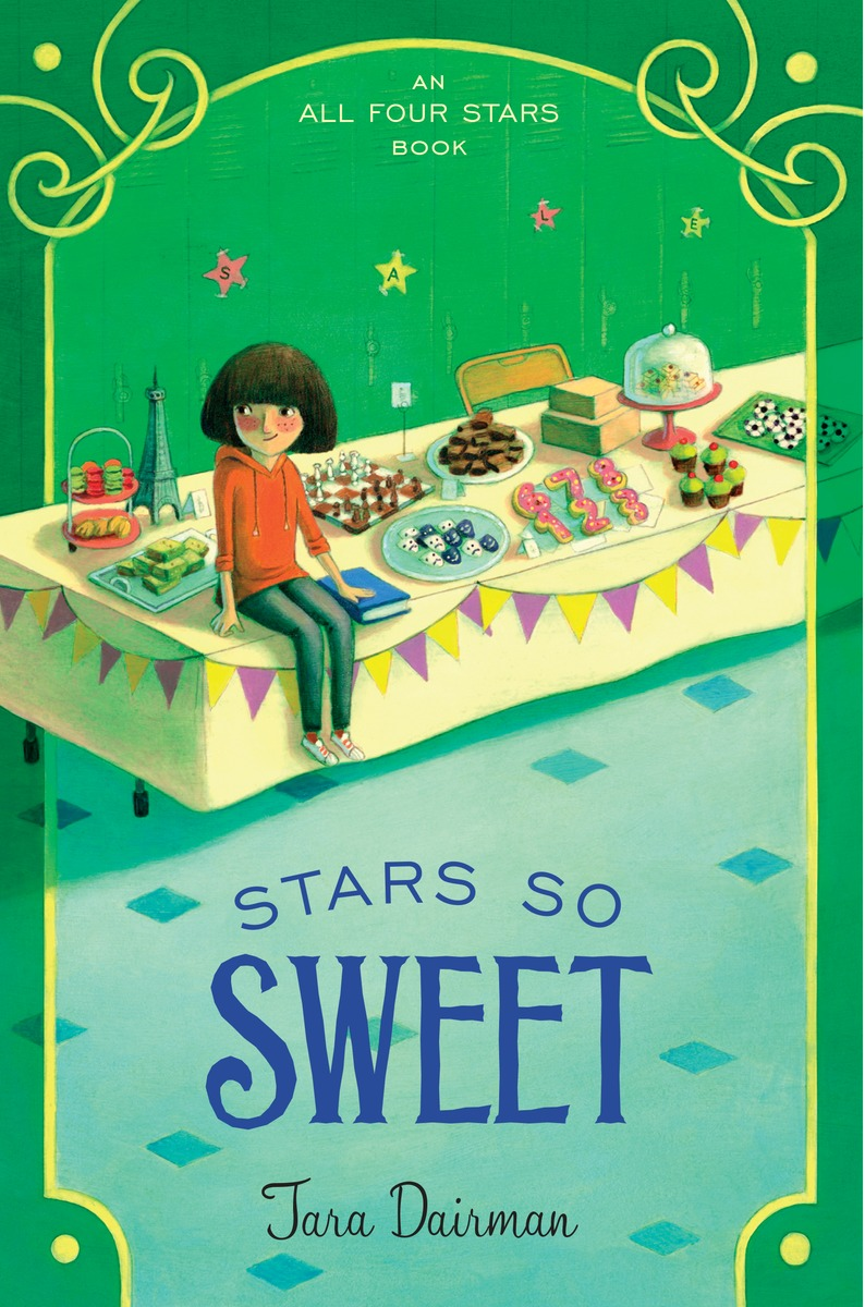 Stars So Sweet by Tara Dairman