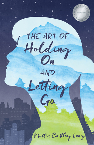 Art of Holding On and Letting Go by Kristin Lenz